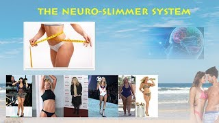 The Neuro Slimmer System Review - Does It Work or Scam?