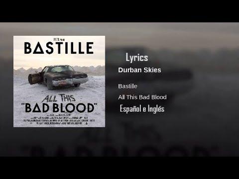 Bastille- Durban Skies Lyrics (español e inglés)
