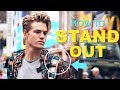3 BEST Ways to Stand Out from Other Guys