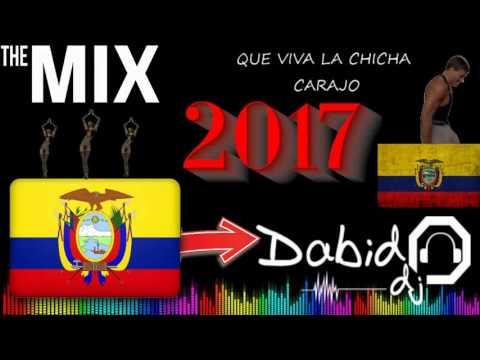 MUSICA NACIONAL - CHICHA ECUATORIANA 2017 MIX by DABID DJ (Acordeon.Instrumental.Banda.Popurri)