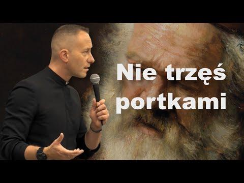 Ks. Dominik Chmielewski: Nie Trzęś Portkami