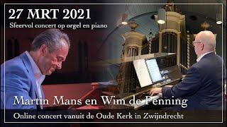 Sfeervol concert op orgel en piano door Martin Mans en Wim de Penning