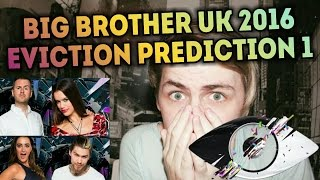 Big Brother UK 2016 | Eviction Prediction #1