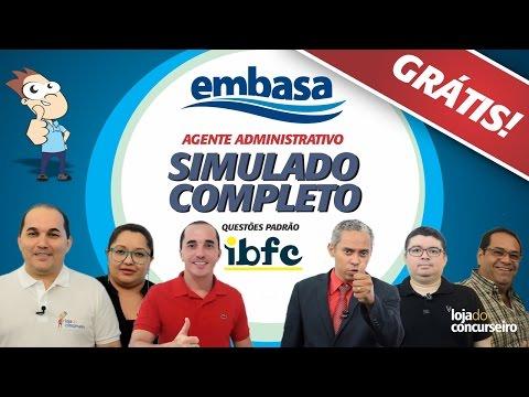 ✔ SIMULADO COMPLETO - EMBASA 2017 - Agente Administrativo (Padrão IBFC) - Loja do Concurseiro