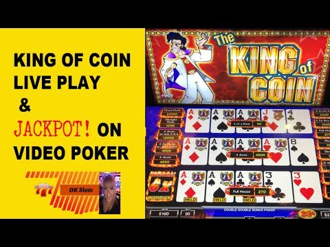 ** KING OF COIN - LIVE PLAY ** JACKPOT ON VIDEO POKER