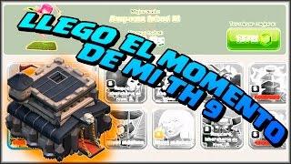 LLEGO EL MOMENTO DE MI TH 9 - FARMING - A por todas con Clash of Clans - Español - CoC