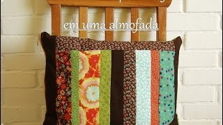 Como costurar Zíper- Aula 1 – Como fazer uma almofada em Patchwork