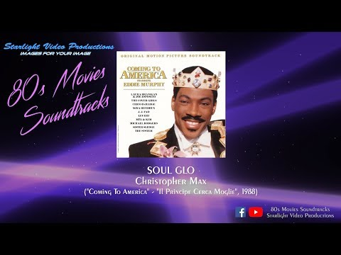 """Soul Glo - Christopher Max (""""Coming To America"""", 1988)"""