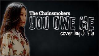 Gambar cover Lyrics: The Chainsmokers - You Owe Me (J. Fla cover)