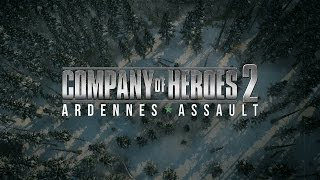 Company of Heroes 2: Ardennes Assault - Battle of the Bulge Anniversary