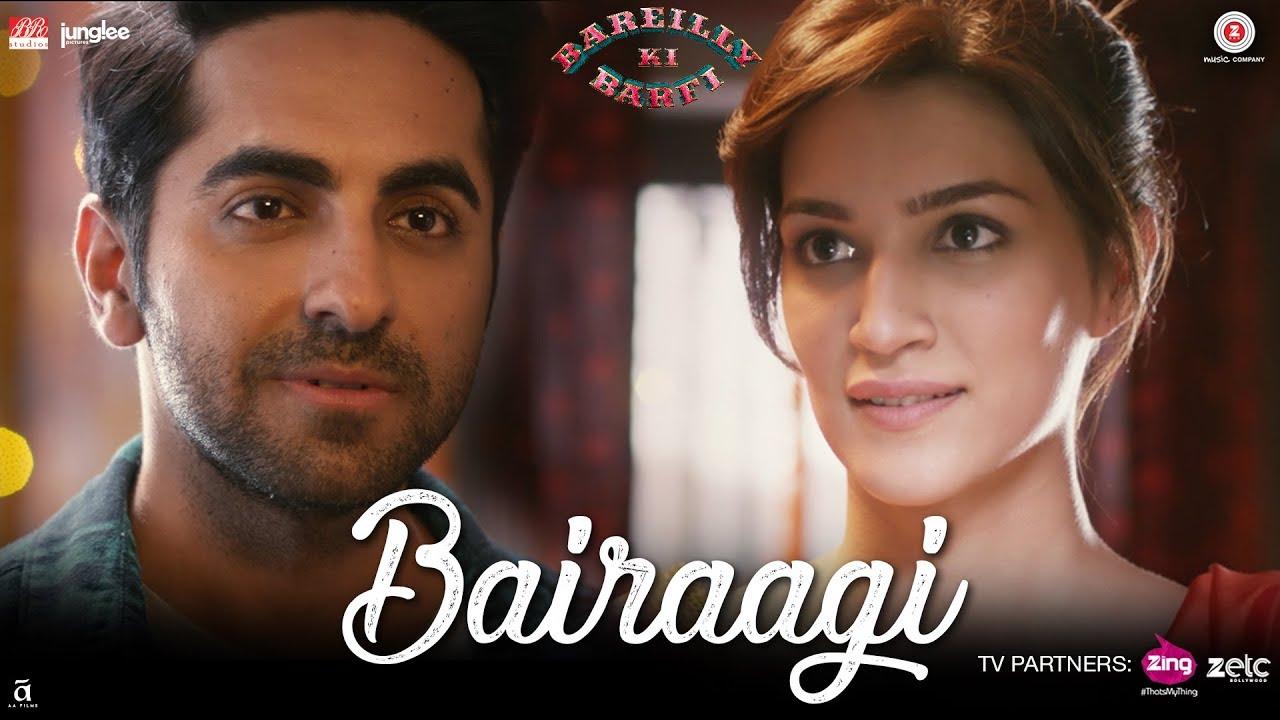 Bairaagi - Bareilly Ki Barfi (2017)