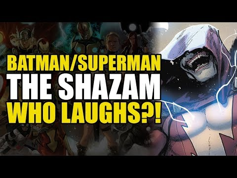 Batman/Superman: The Shazam Who Laughs | Comics Explained