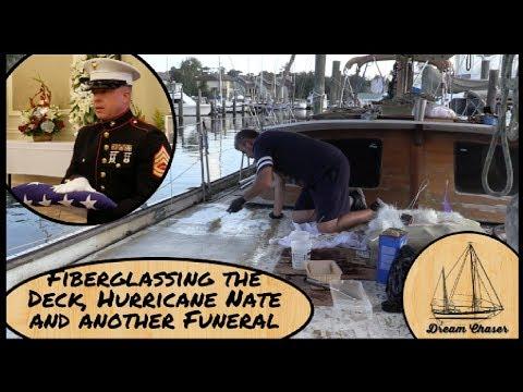 Fiberglassing the Deck, Hurricane Nate and a Great American