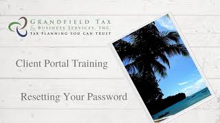 Client Portal Training: Resetting your Password