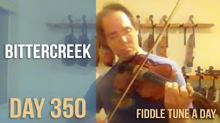 Bittercreek - Fiddle Tune a Day - Day 350