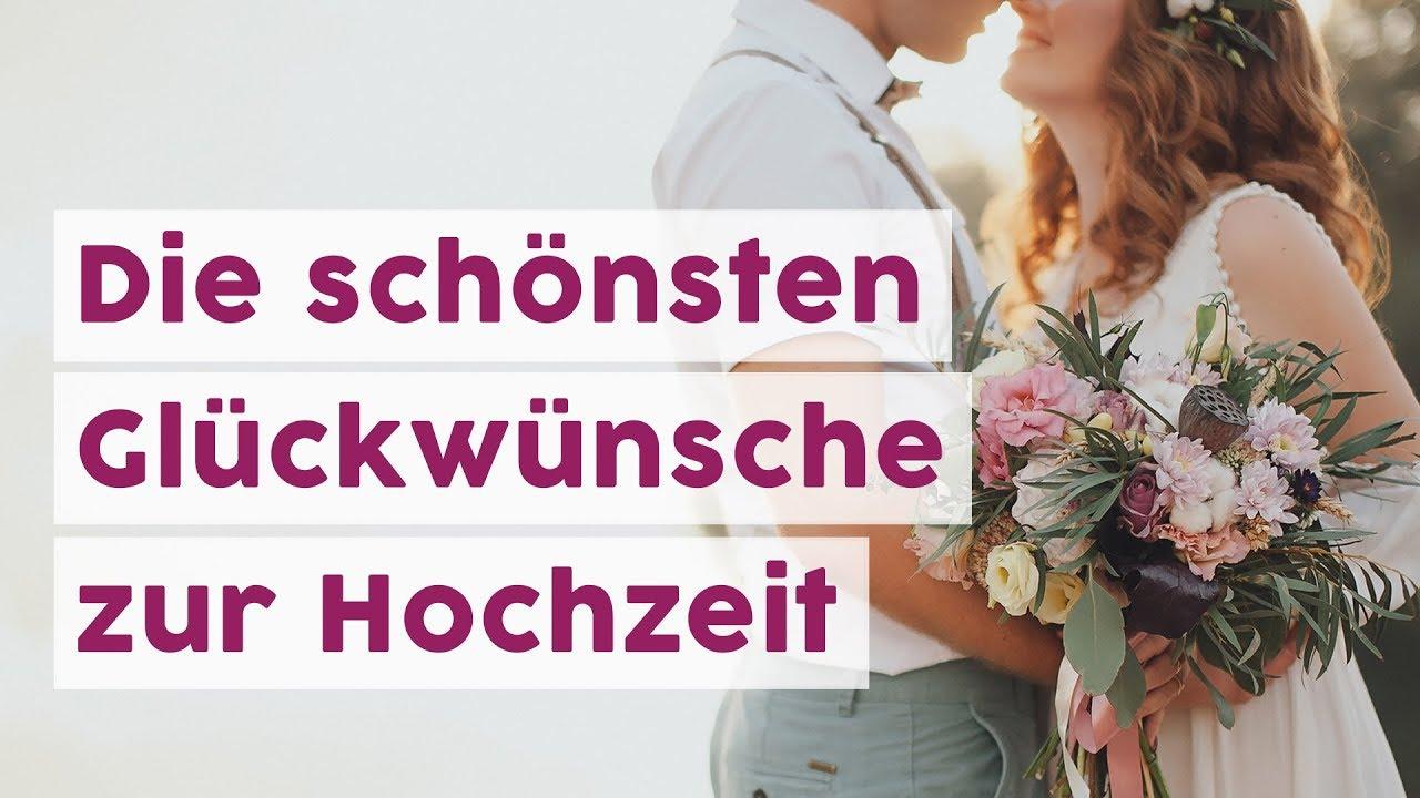 Die Schonsten Gluckwunsche Zur Hochzeit Youtube