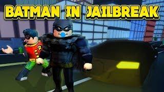 BATMAN IN JAILBREAK! (ROBLOX Jailbreak)