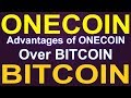 Why ONECOIN is better than BITCOIN   Hindi Urdu