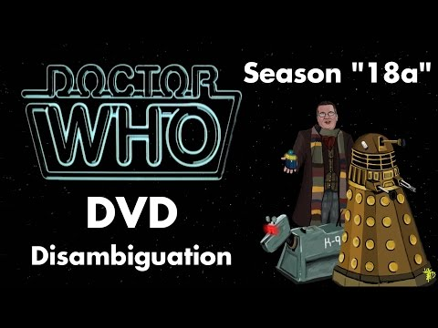 "Doctor Who DVD Disambiguation - Season ""18a"" (1981)"