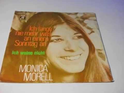 """MONICA MORELL Ich Fange Nie Mehr Was An Einem Sonntag An PLAK RECORD 7"""""""