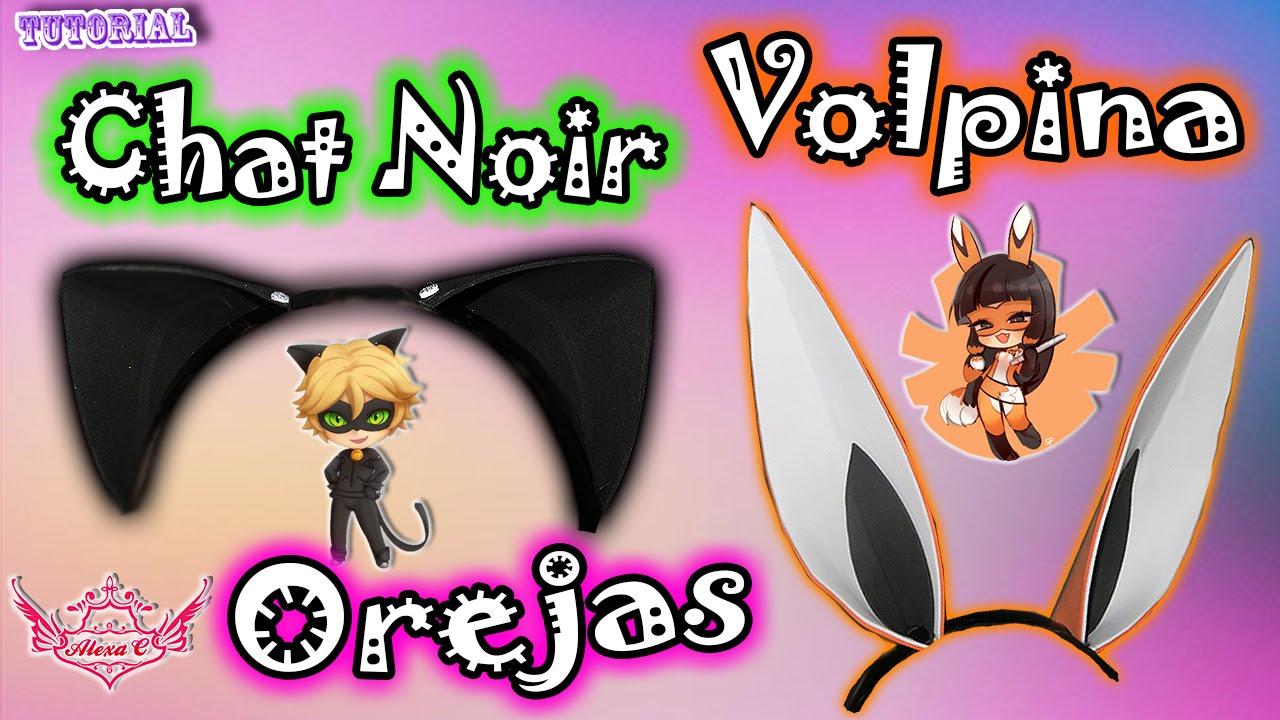 Tutorial Orejas de Chat Noir y Volpina  Miraculous Ladybug