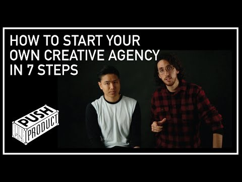 How To Start Your Own Creative Agency In 7 Steps