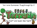 Terraria Summoner Playthrough Ep. 2- Imp Staff and Queen Bee Fight!!!
