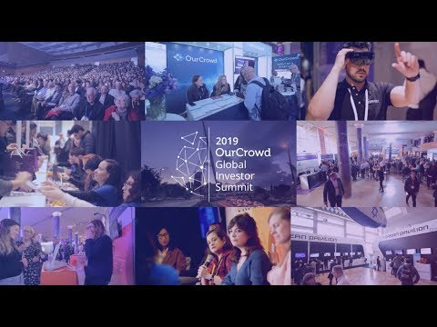2020 OurCrowd Global Investor Summit | Where the startup world gathers