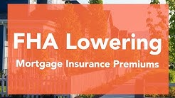FHA Mortgage Insurance Premiums To Drop?! | TheREsource.tv