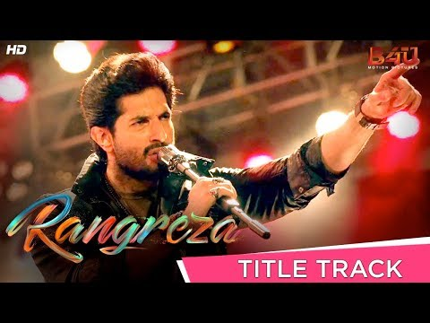 Rangreza Title Track Official Video  ...