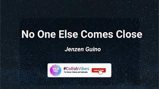 No One Else Comes Close - Jenzen Guino (cover) [Lyrics]
