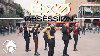 [KPOP IN PUBLIC MEXICO] EXO (엑소) - Obsession Dance Cover by MadBeat Crew