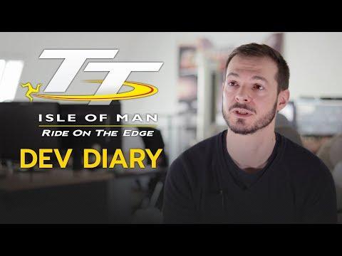 TT Isle of Man - Dev Diary