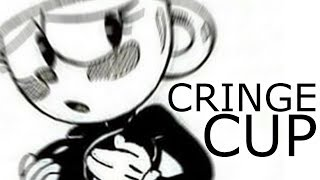 CUPHEAD CRINGE