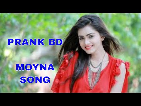 Moyna Song] PRANK BD New song moyna  2017