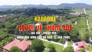 Karaoke-4K-NGƯỜI VỀ THĂM QUÊ