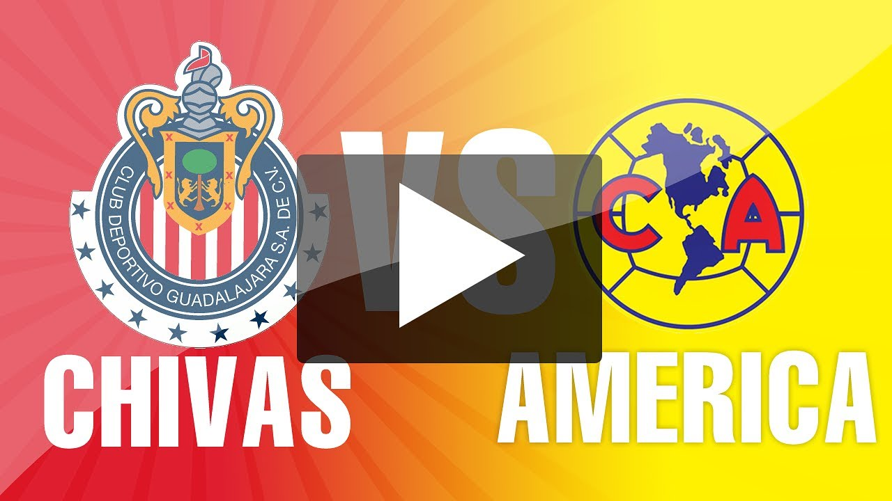 Clasico Chivas vs America  YouTube