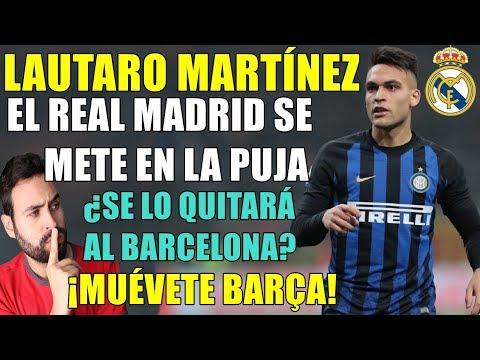 EL MADRID SE INTERESA POR LAUTARO MARTÍNEZ - ¿SE LO QUITARÁ AL BARÇA?