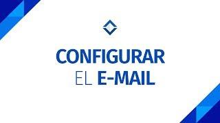 Configurar el E-mail - SICAR v2.2 [ FAQ's ]