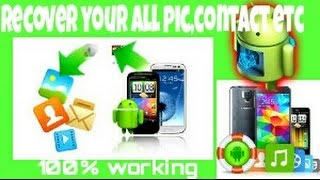 How to recovery everything on Android 100% working