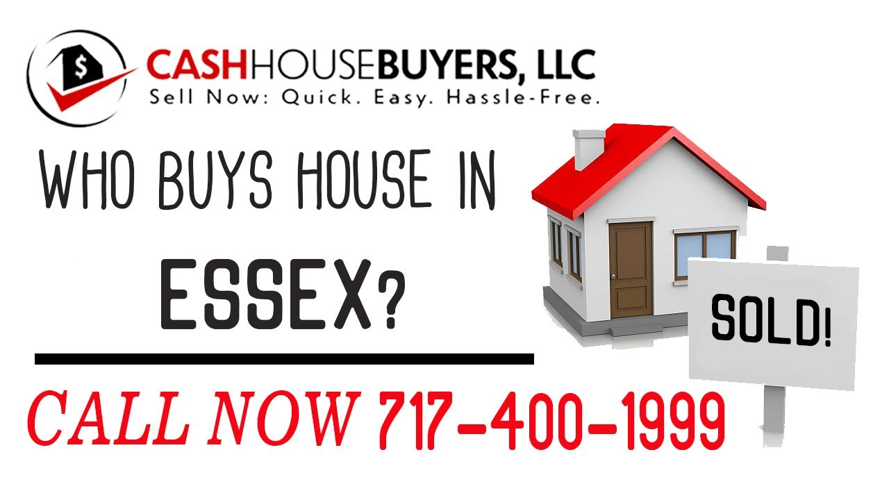 Who Buys Houses Essex MD | Call 7174001999 | We Buy Houses Company Essex MD