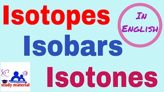 what are isotopes isobars and isotones with examples in english