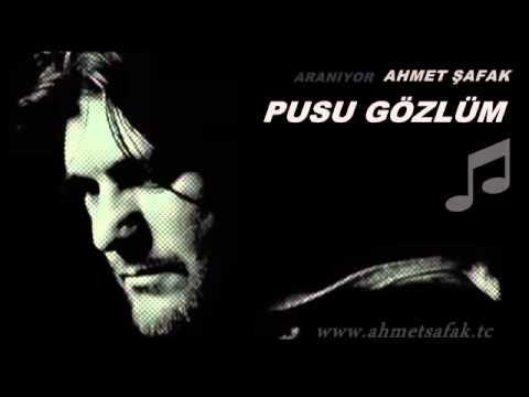 Ahmet Şafak - Pusu Gözlüm