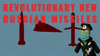 Revolutionary new Russian missiles