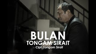 TONGAM SIRAIT - BULAN | (Official Music Video)
