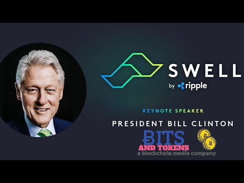 Bill Clinton speaks @ SWELL by Ripple