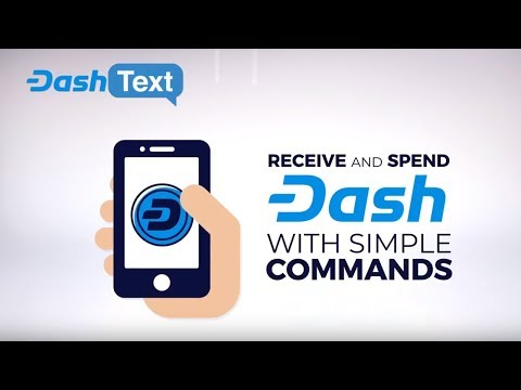 Dash Text - The first SMS wallet service exclusively for Dash!