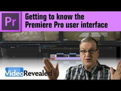 Getting to know the  Premiere Pro user interface