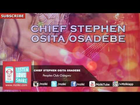 Peoples Club Odogwu | Chief Stephen Osita Osadebe | Official Audio