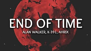 K-391, Alan Walker & Ahrix - End Of Time